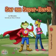 Ser um Super-Herói (Portuguese - Portugal Bedtime Collection)