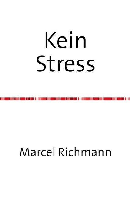 Kein Stress als Buch (kartoniert)