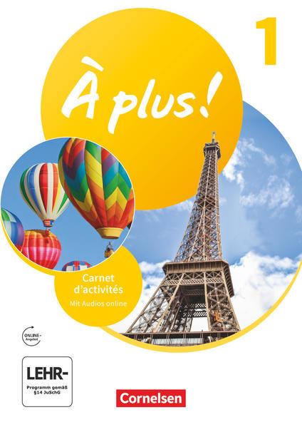 À plus ! 2. Fremdsprache. Band 1 - Carnet d'activités mit Audios online als Buch (kartoniert)