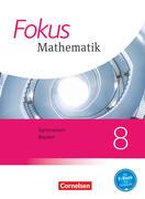 Fokus Mathematik 8. Jahrgangsstufe - Bayern - Schülerbuch