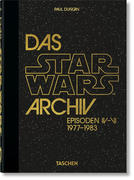 Das Star Wars Archiv. 1977-1983 - 40th Anniversary Edition