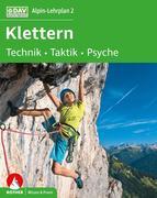 Alpin-Lehrplan 2: Klettern - Technik, Taktik, Psyche