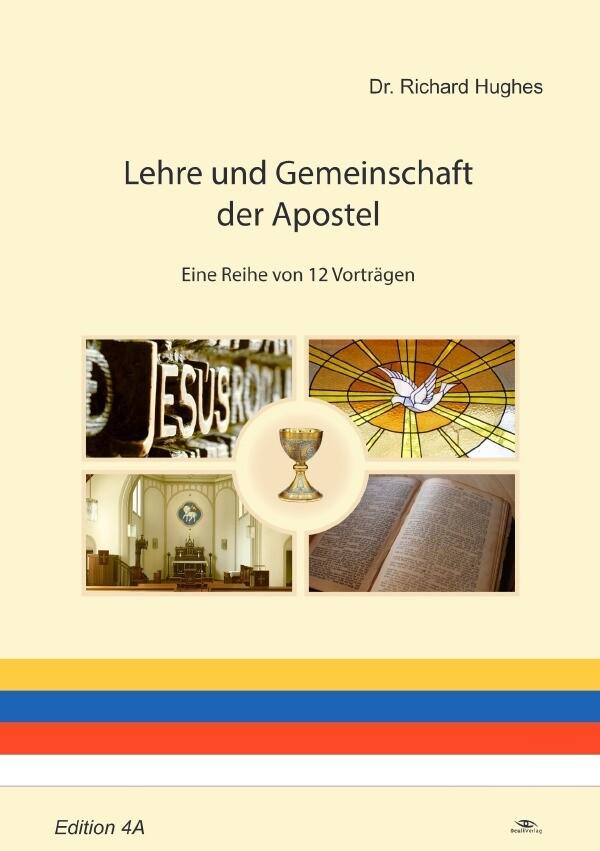 Lehre und Gemeinschaft der Apostel als Buch (kartoniert)