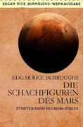 DIE SCHACHFIGUREN DES MARS