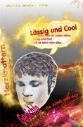 Lässig und Cool Gedichte für Jung und Alt