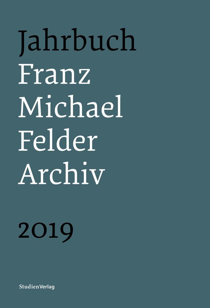 Jahrbuch Franz-Michael-Felder-Archiv 2019 als eBook epub