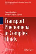 Transport Phenomena in Complex Fluids