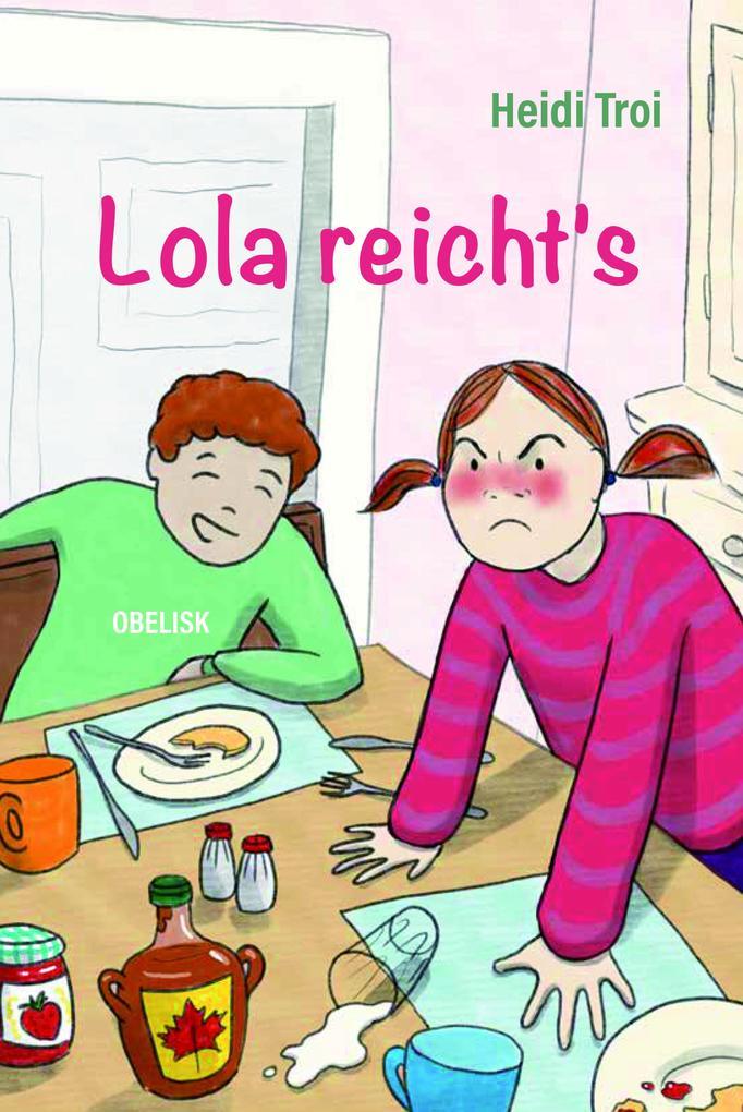 Lola reicht's als Buch (kartoniert)