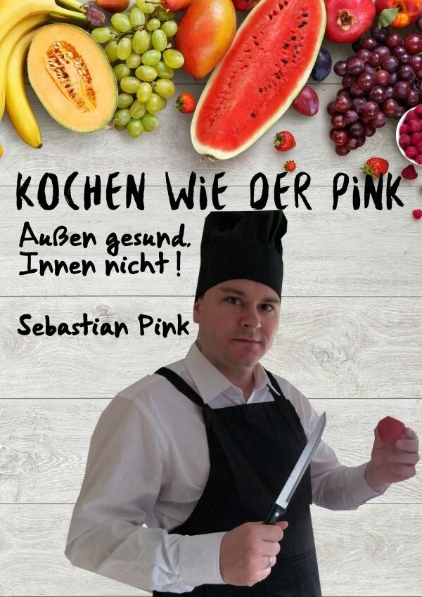 Kochen wie der Pink als Buch (gebunden)