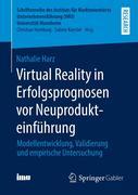 Virtual Reality in Erfolgsprognosen vor Neuprodukteinführung