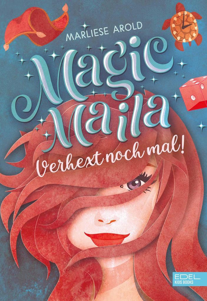 Magic Maila als eBook epub