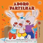 Adoro Partilhar (Portuguese - Portugal Bedtime Collection)
