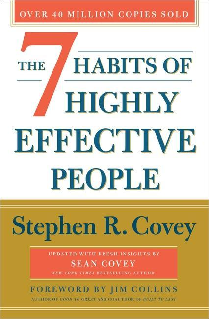 The 7 Habits of Highly Effective People: 30th Anniversary Edition als Buch (gebunden)