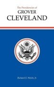 The Presidencies of Grover Cleveland