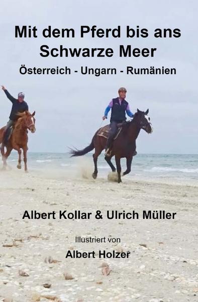 Mit dem Pferd bis ans Schwarze Meer als Buch (kartoniert)