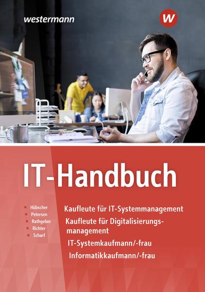 IT-Handbuch. IT-Systemkaufmann/-frau Informatikkaufmann/-frau als Buch (gebunden)