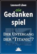 Der Untergang der 'Titanic'?