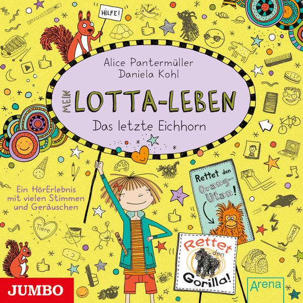 Mein Lotta-Leben. Das letzte Eichhorn [16] als Hörbuch CD