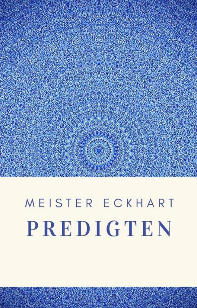 Meister Eckhart - Predigten als eBook epub