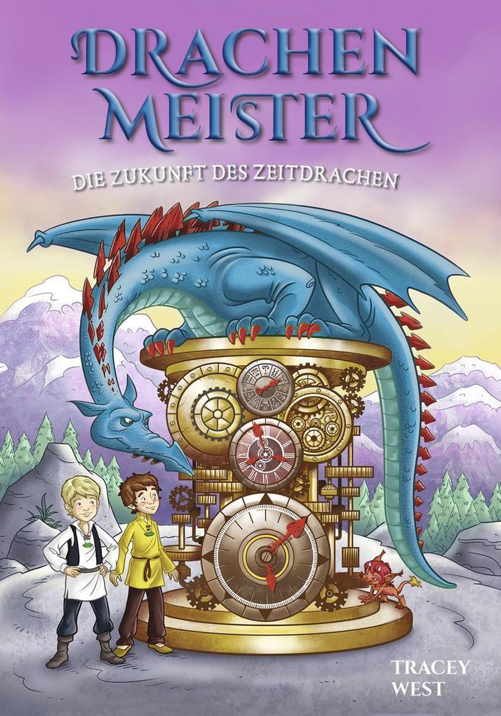 Drachenmeister Band 15 - Die Zukunft des Zeitdrachen als Buch (gebunden)