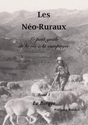 Les Néo-Ruraux Tome 1: Le Berger