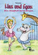 Lisa und Egon - Ein Nilpferd lernt tanzen