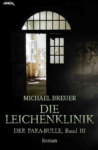 DIE LEICHENKLINIK - DER PARA-BULLE, Band 3 als Buch (kartoniert)