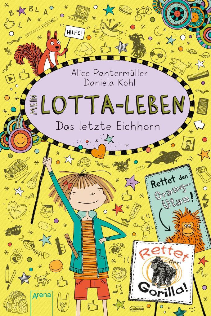 Mein Lotta-Leben (16). Das letzte Eichhorn als eBook epub