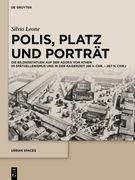 Polis, Platz und Porträt