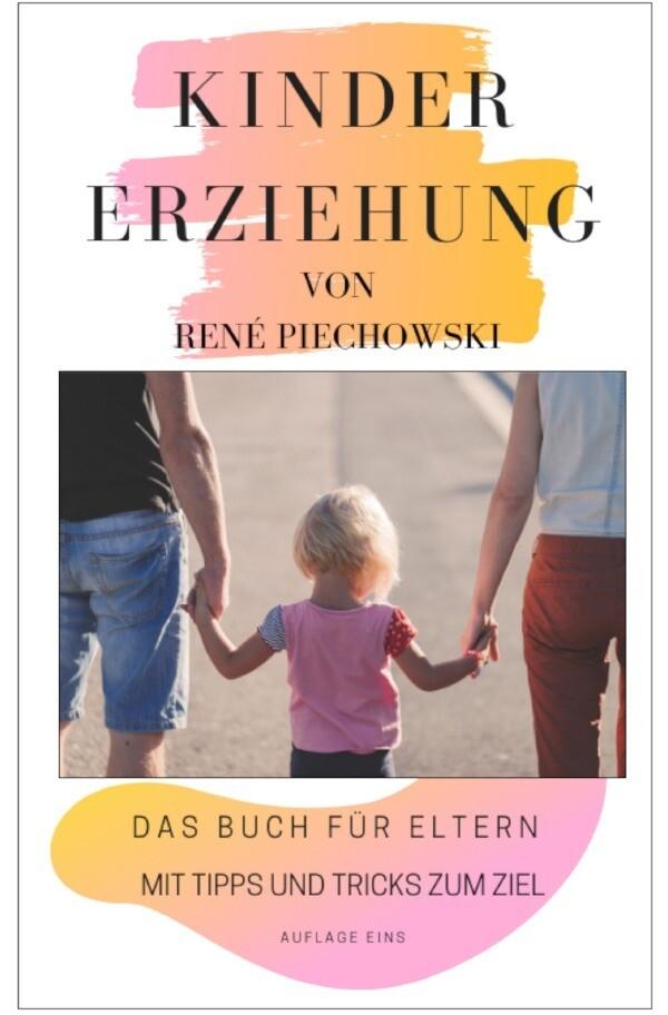 Kindererziehung für Eltern als Buch (kartoniert)