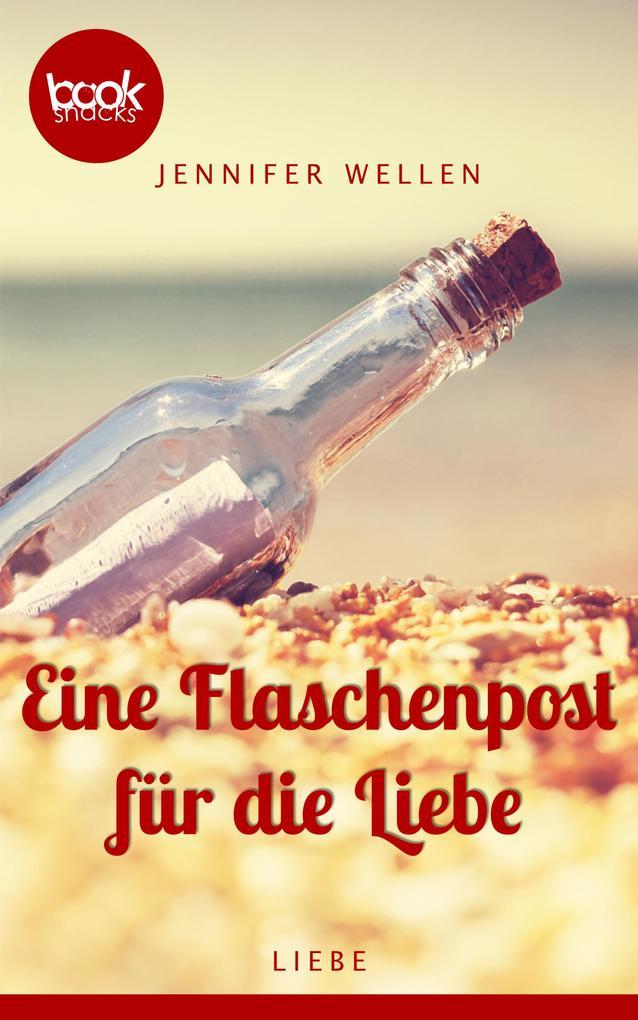 Eine Flaschenpost für die Liebe als eBook epub