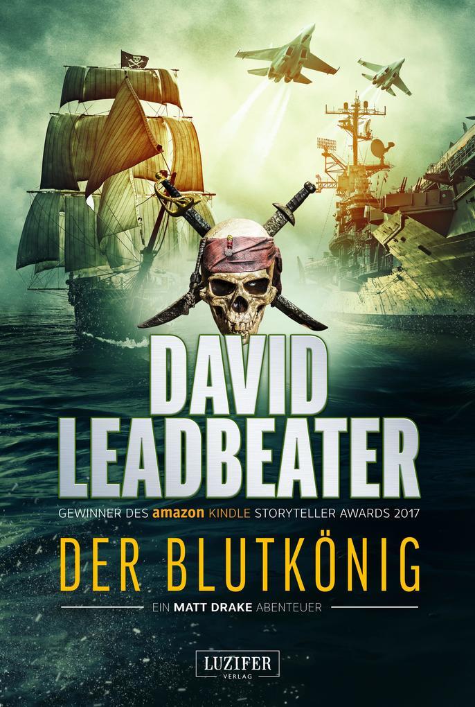 Der Blutkönig (Matt Drake Abenteuer 2) als Buch (kartoniert)