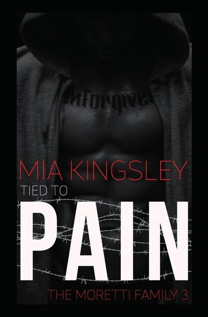 Tied To Pain (The Moretti Family 3) als Buch (kartoniert)
