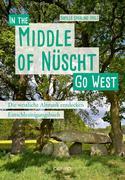 Go West - In the Middle of Nüscht. Die westliche Altmark entdecken