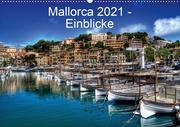 Mallorca 2021 - Einblicke (Wandkalender 2021 DIN A2 quer)
