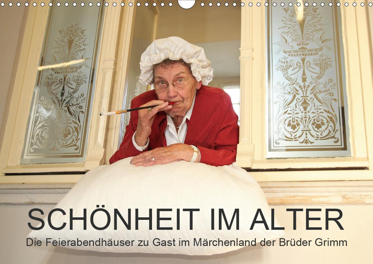 """""""Schönheit im Alter"""" - die Feierabendhäuser zu Gast im Märchenland der Brüder Grimm (Wandkalender 2021 DIN A3 quer) als Kalender"""
