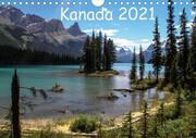 Kanada 2021 (Wandkalender 2021 DIN A4 quer)