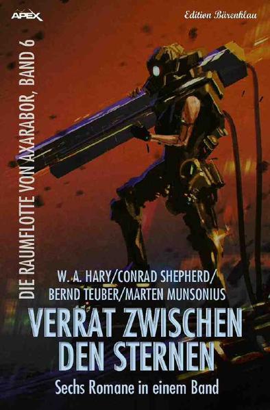 VERRAT ZWISCHEN DEN STERNEN - DIE RAUMFLOTTE VON AXARABOR, BAND 6 als Buch (kartoniert)