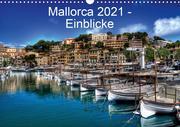 Mallorca 2021 - Einblicke (Wandkalender 2021 DIN A3 quer)