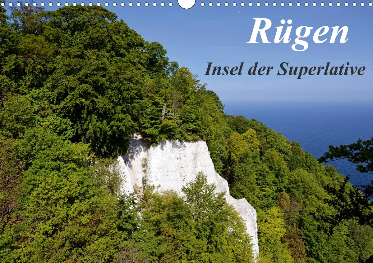 Rügen - Insel der Superlative (Wandkalender 2021 DIN A3 quer) als Kalender