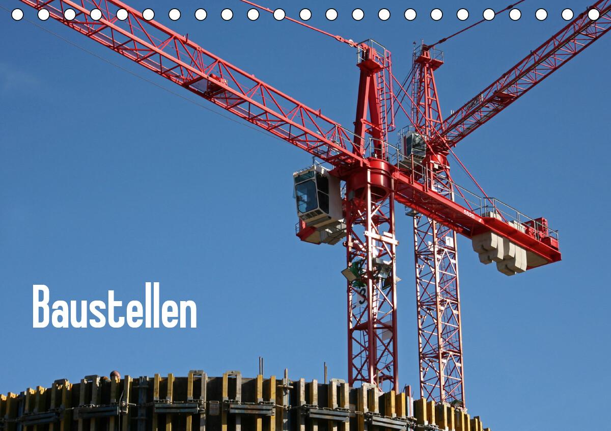 Baustellen / CH-Version (Tischkalender 2021 DIN A5 quer) als Kalender