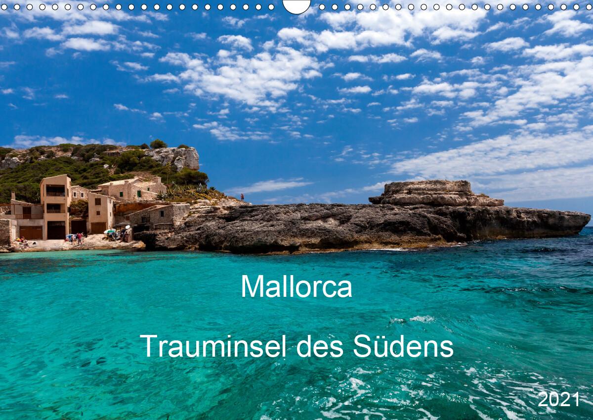 Mallorca - Trauminsel des Südens (Wandkalender 2021 DIN A3 quer) als Kalender