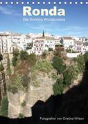 Ronda, die Schöne Andalusiens (Tischkalender 2021 DIN A5 hoch)