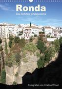 Ronda, die Schöne Andalusiens (Wandkalender 2021 DIN A3 hoch)