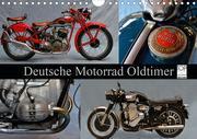 Deutsche Motorrad Oldtimer (Wandkalender 2021 DIN A4 quer)