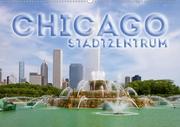 CHICAGO Stadtzentrum (Wandkalender 2021 DIN A2 quer)