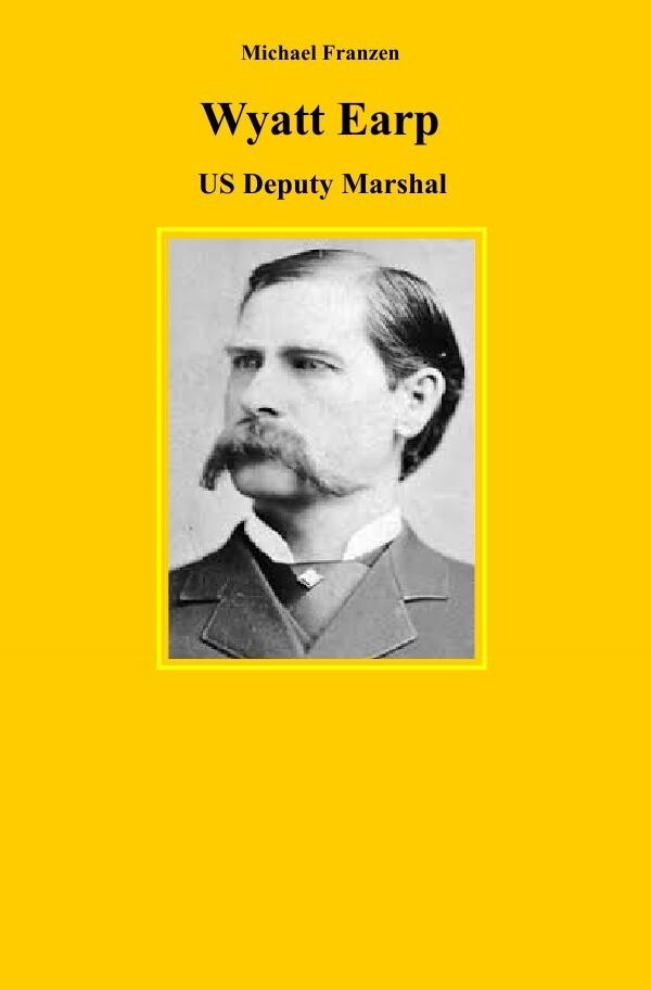 Wyatt Earp als Buch (kartoniert)
