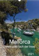 Mallorca - Sehnsucht nach der Insel (Wandkalender 2021 DIN A3 hoch)
