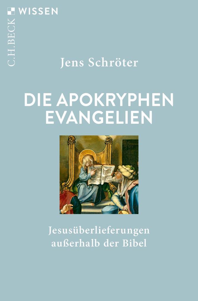 Die apokryphen Evangelien als eBook epub