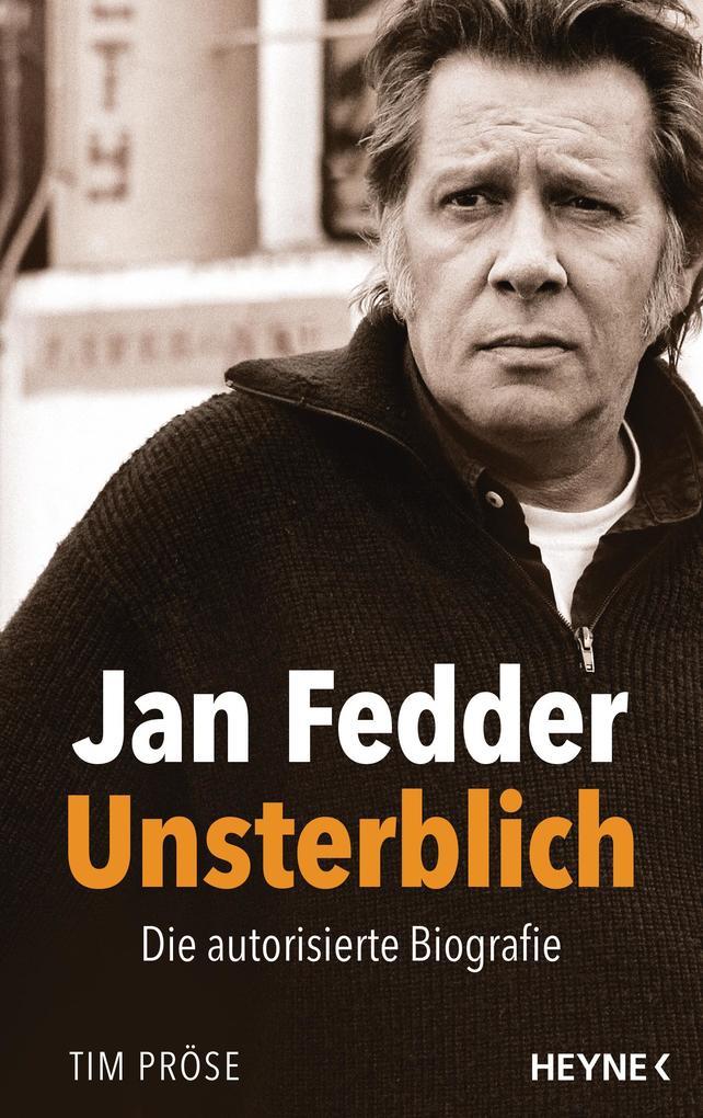 Jan Fedder - Unsterblich als eBook epub